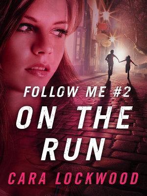 Follow Me  2  On the Run PDF