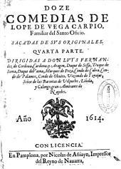 Doze comedias de Lope de Vega Carpio...: Quarta parte...