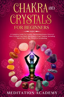 Chakra And Crystals For Beginners