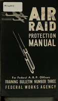 Training Bulletin No  3  Air Raid Protection Manual for Federal A R P  Officers PDF