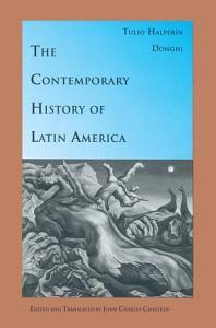 The Contemporary History of Latin America Book