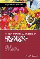 The Wiley International Handbook of Educational Leadership PDF