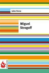Miguel Strogoff (low cost). Edición limitada