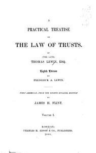 A Practical Treatise on the Law of Trusts PDF