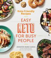 Keto Friendly Recipes  Easy Keto for Busy People PDF