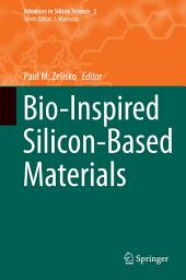 Bio-Inspired Silicon-Based Materials