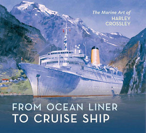 From Ocean Liner to Cruise Ship