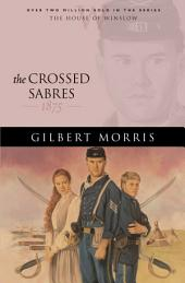 The Crossed Sabres (House of Winslow Book #13)