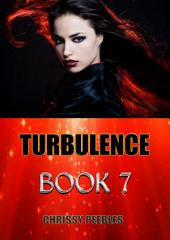 Turbulence - Book 7 (A Fantasy, Young Adult, Science Fiction Adventure)
