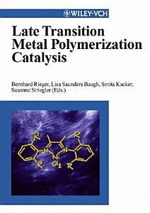 Late Transition Metal Polymerization Catalysis