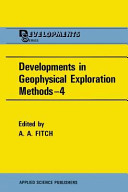 Developments in Geophysical Exploration Methods—4