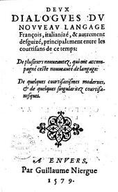 Deux dialogues du nouveau langage François, italianizé, et autrement desguizé... [par H. Estienne], [Préf. de J. Franchet]