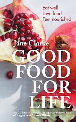 Good Food for Life