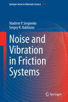 Noise and Vibration in Friction Systems PDF
