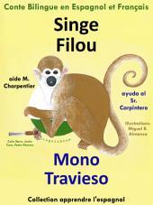 Singe Filou aide M. Charpentier - Mono Travieso ayuda al Sr. Carpintero: Conte Bilingue en Espagnol et Français