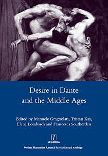 Desire in Dante and the Middle Ages Book