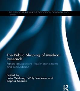 The Public Shaping of Medical Research PDF