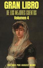 Gran Libro de Los Mejores Cuentos: Volumen 4