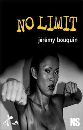 No limit !: Nouvelle noire
