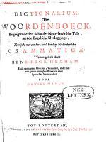 Dictionarium  ofte Woorden boeck  begrijpende den schat der nederlandtsche tale  met de engelsche uytlegginge  verrijckt met een korte ende bondige Nederduytsche grammatica PDF