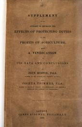 Supplement to An attempt to estimate the effects of protecting duties on the profits of agriculture, being a vindication of its data and conclusions, by J. Morton and J. Trimmer [against W. Hainworth's Free trade fallacies refuted].