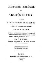 Histoire abrégée des traités de paix entre les puissances de l'Europe, depuis la Paix de Westphalie: Volume5