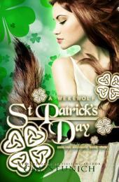 A Werewolf St. Patrick's Day: A Novella