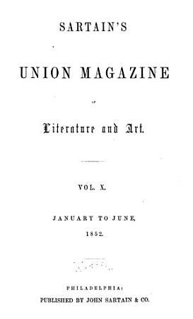 Sartain s Union Magazine of Literature and Art PDF