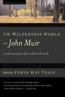 The Wilderness World of John Muir