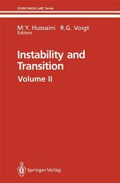 Instability and Transition: Materials of the workshop held May 15–June 9, 1989 in Hampton, Virginia