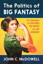 The Politics of Big Fantasy