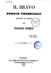 Scelti romanzi storici di J. Fenimore Cooper: Il bravo storia veneziana, Volume 6