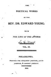 Poetical works of the Rev. Dr. Edward Young: with the life of the author, Volume 3