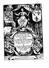 Memoires sur la vie et la mort de la serenissime Princesse Loyse Juliane Electrice Palatine nee Princesse d'Orange (etc.)