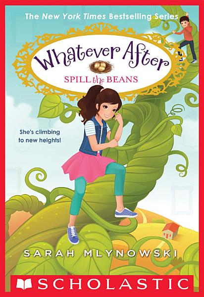 Download Spill the Beans  Whatever After  13  Book