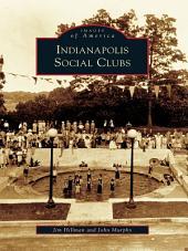 Indianapolis Social Clubs