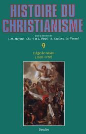 L'Âge de raison (1620-1750): Histoire du christianisme