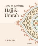 Hajj & Umrah Guide by Dr Khalid Khan