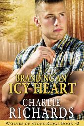 Branding an Icy Heart