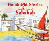 Goodnight Stories from the Lives of Sahabah (Goodword)
