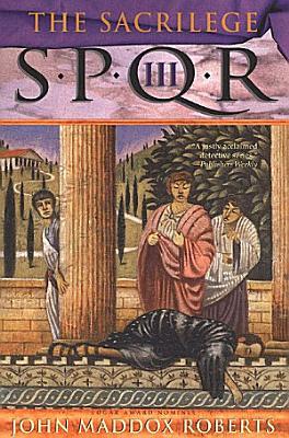 SPQR III  The Sacrilege PDF