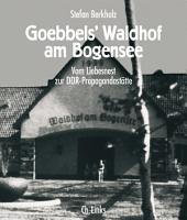 Goebbels  Waldhof am Bogensee PDF