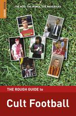 The Rough Guide to Cult Football