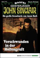 John Sinclair - Folge 1721: Verschwunden in der Höllengruft