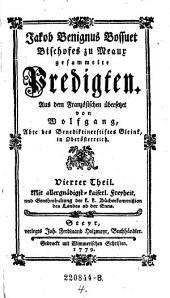 Jakob Benignus Bossuet Bischofes zu Meaux gesammelte Predigten: Volume 4