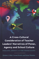 A Cross Cultural Consideration of Teacher Leaders  Narratives of Power  Agency and School Culture PDF