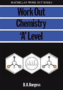 Work Out Chemistry  A  Level