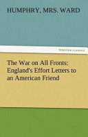 The War on All Fronts  England s Effort Letters to an American Friend PDF