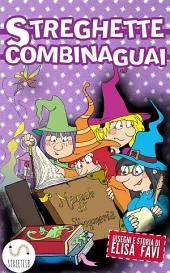 Streghette Combinaguai: libro illustrato per bambini, storie della buonanotte
