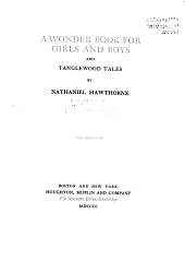 A wonder book for girls and boys, and Tanglewood tales